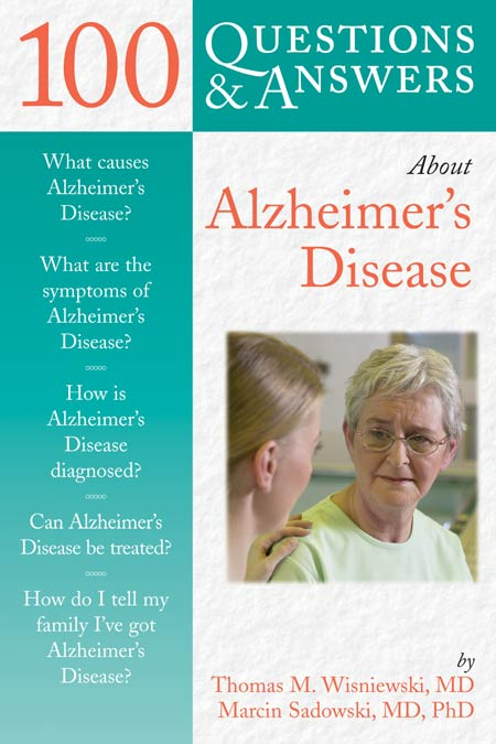 100 Questions & Answers About Alzheimer's Disease - Discontinued