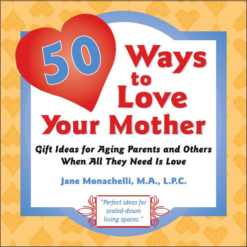 50 Ways to Love Your Mother