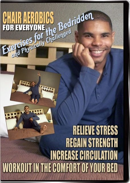 Chair Aerobics for Everyone : Bedridden Exercises DVD