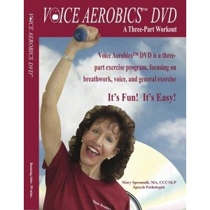 Voice Aerobics DVD by Mary Spremulli, MA CCC/SLP